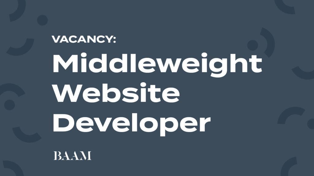 Vacancy - Middleweight Website Developer